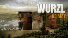 """Trailer WurzlHeimat """"Geheimnis Wald, Naturgeister & Schamanismus"""""""