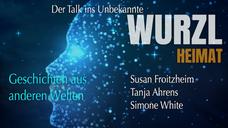 "Trailer WurzlHeimat ""Geschichten aus anderen Welten"""