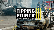"""Lake Street on Fire,"" Tipping Point: Minnesota Voices of Change"