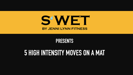 High Intensity Moves on a Mat