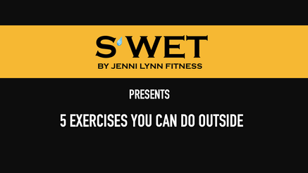 Indoor/Outdoor Exercises