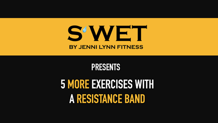 5 More Exercises w/ Resistance Band