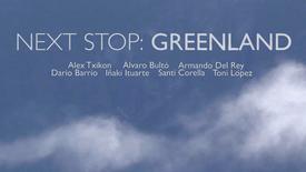 Next Stop: Greenland - documentary