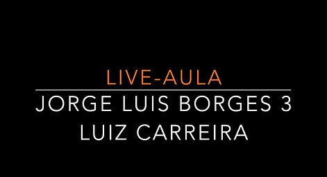 LIVE AULA BORGES 3 A MATURIDADE