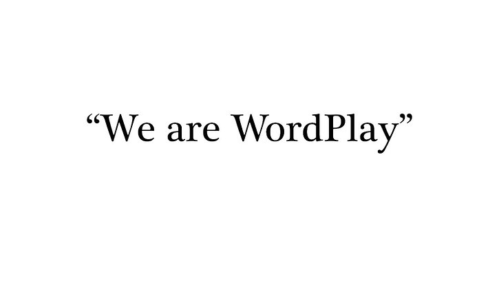 """We Are WordPlay"" Community Poem"