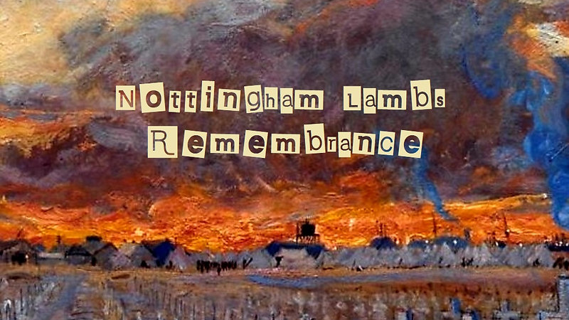 Remembrance by Nottingham Lambs