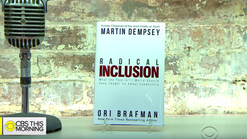 CBS This Morning: Radical Inclusion
