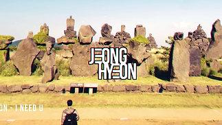 jeognhyeon - I NEED U(Official Visualizer)