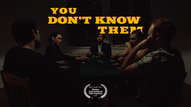 You Don't Know Them