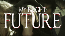 My Bright Future