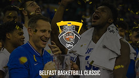 Belfast Basketball Classic 2018 - Highlights