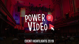 Power of Video 2019 Highlights