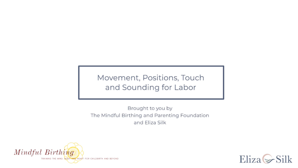 Mindful Movement for Labor