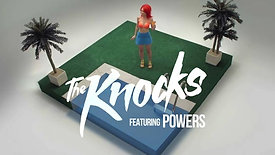 The_Knocks - Music Video Powers_(Official_Video)