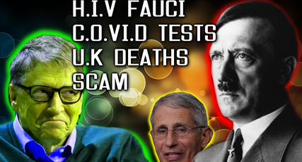 WATCH! THE SHOCK H.I.V FAUCI-MULLIS CV19 TEST CONNECTION & ARE U.K DEATHS NUMBERS EVEN REAL _
