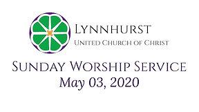 May 03, 2020 - Sunday Worship