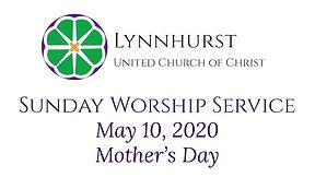 May 10, 2020 - Worship Service