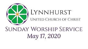 May 17, 2020 - Worship Service