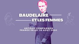 Baudelaire et les femmes