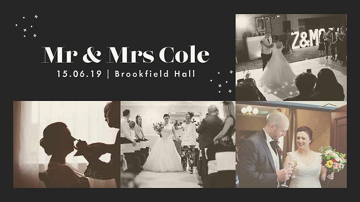 Mr & Mrs Cole 15th June 2019 Brookfield Hall