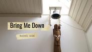 Rachel Jack - Bring Me Down (Isle of Mull)