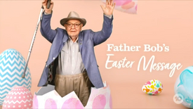 The Project | Father Bob's Easter Message