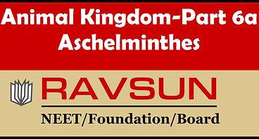 Animal Kingdom-Part 6a(Aschelminthes)