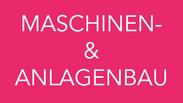 Maschinen- & Anlagebau