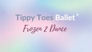 Frozen 2 dance 5-7 years