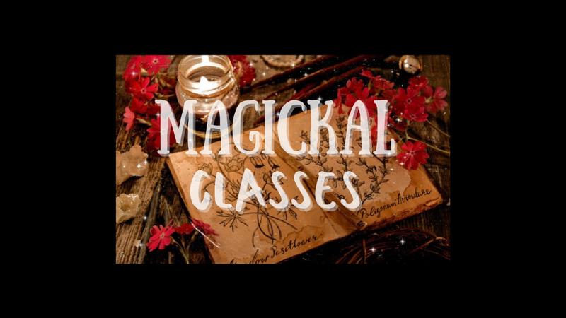 Magickal Classes