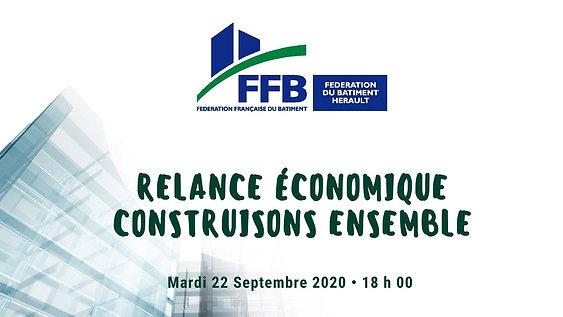 """FFB Hérault - diffusion en direct """"Relance économique , construisons ensemble"""" 22/09/2020 - les Temps forts"""