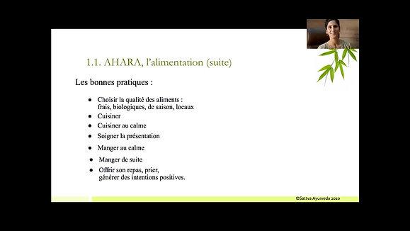 Session 6 - Hygiène de Vie : Ahara, Vihara, Aushada