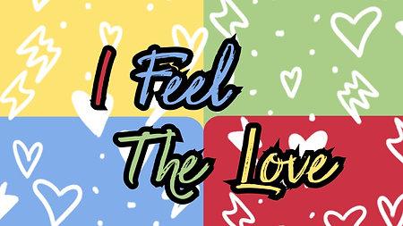 I Feel The Love
