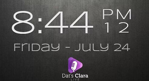 Dat's Clara Live 24/7/20