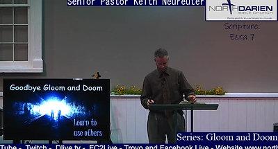 Sunday Worship Service ~ Goodbye Gloom and Doom - Learn to Use
