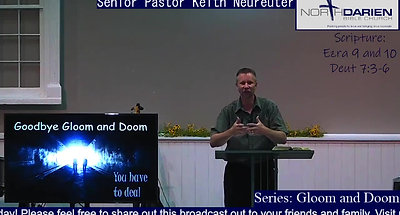Sunday Worship Service ~ Goodbye Gloom and Doom - You Have to Deal