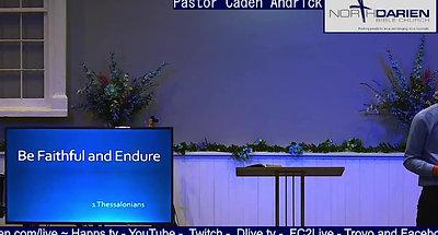 Sunday Worship Service ~ Be Faithful and Endure