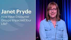 Janet Pryde | Encounter Group Testimony
