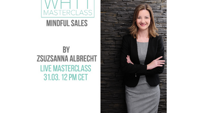 "Mindful Sales ""How to convince everyone?""  by Zsuzsanna Albrecht"