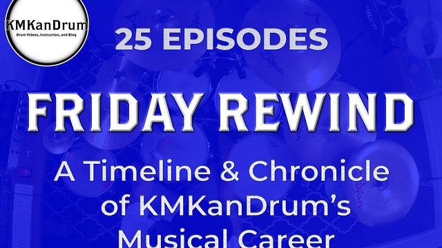 Friday Rewind: KMKanDrum Timeline and Portfolio