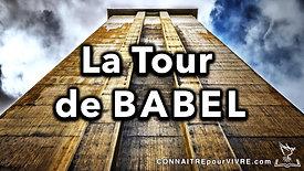 17. La Tour de Babel (Genèse 11)