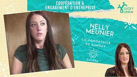 Teasing Nelly Meunier, Co-fondatrice de Sunday