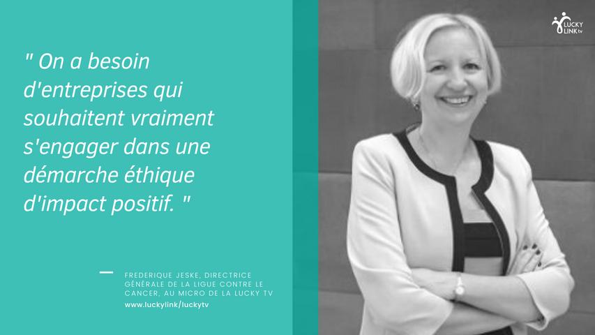 Interview Lucky TV : Frédérique Jeske, Directrice de La Ligue contre le cancer