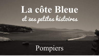 La Côte Bleue et ses petites histoires (Pompiers)