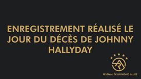 Enregistrement réalisé le jour du décès de Johnny Hallyday