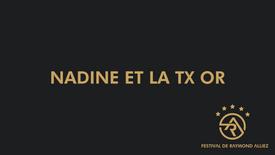 Nadine et la TX Or