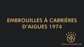 Embrouilles à Cabriéres d'Aigues 1974