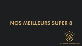 NOS MEILLEURS SUPER 8