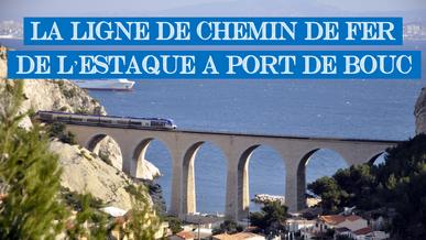 La ligne de chemin de fer de l'Estaque à Port-de-Bouc