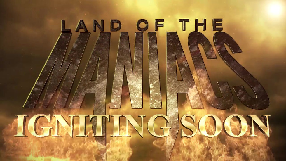 Land of the Maniacs Title Sequence